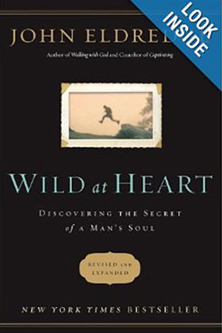 The Wild at Heart by John Eldred